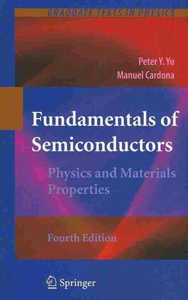 Fundamentals of semiconductors : physics and materials properties /
