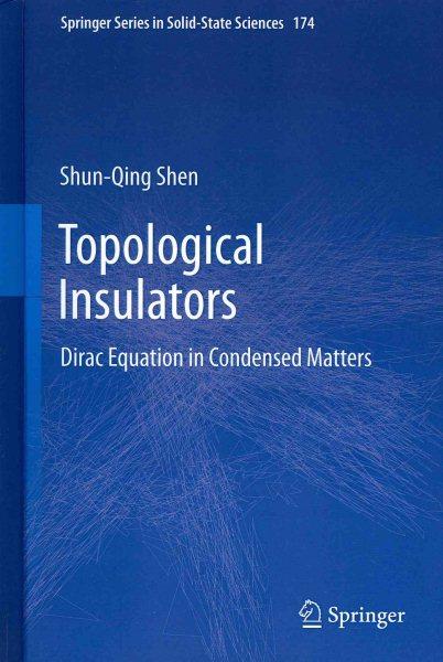Topological insulators : Dirac equation in condensed matters /