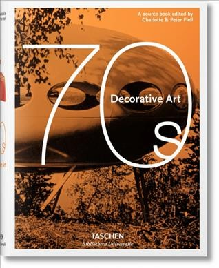 Decorative art 70s : a source book /