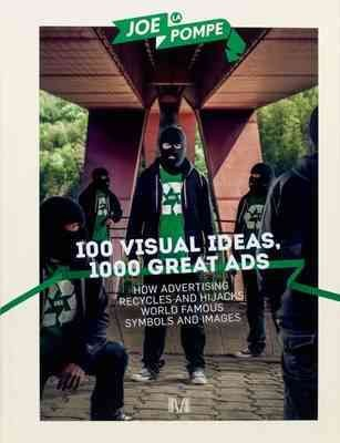 100 visual ideas, 1000 great ads /