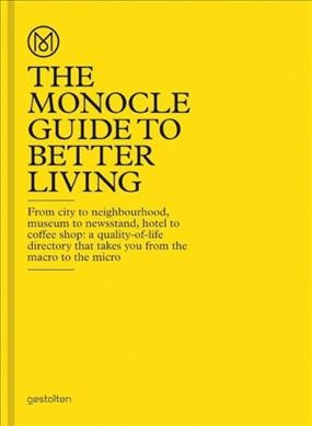 The Monocle guide to better living /