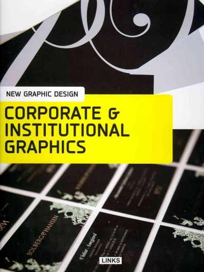 New graphic design : : corporate & institutional graphics