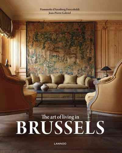 The art of living in Brussels /