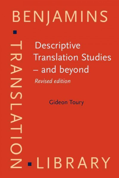 Descriptive translation studies--and beyond