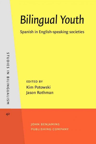 Bilingual youth : Spanish in English-speaking societies