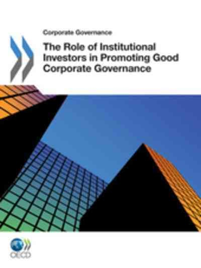 The role of institutional investors in promoting good corporate governance.