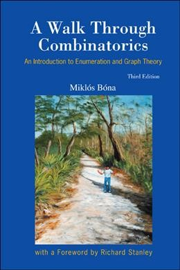 A walk through combinatorics : an introduction to enumeration and graph theory