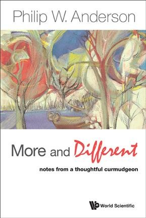 More and different : notes from a thoughtful curmudgeon /