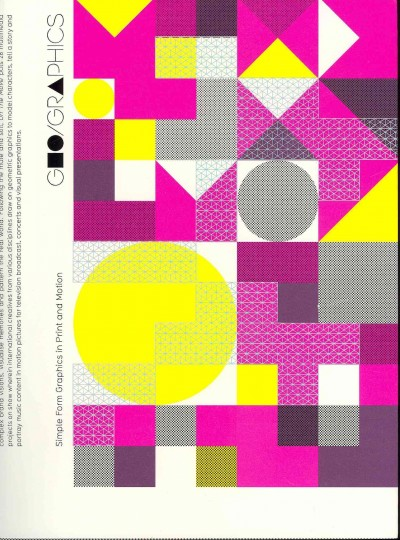 Geo/graphics : : simple form graphics in print and motion