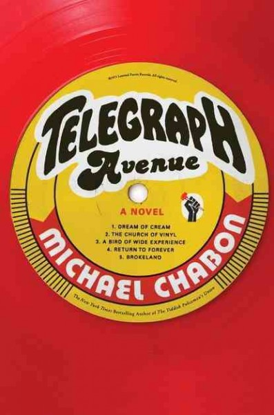Telegraph Avenue: A Novel
