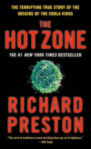 The Hot Zone: A Terrifying True Story