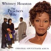 The Preacher's Wife: Original Soundtrack Album