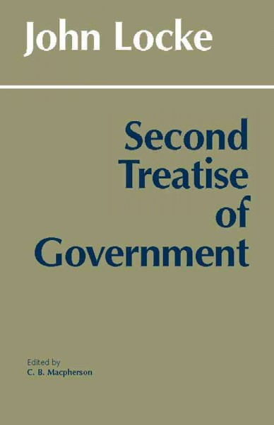 Second Treatise of Government (Hackett Classics)