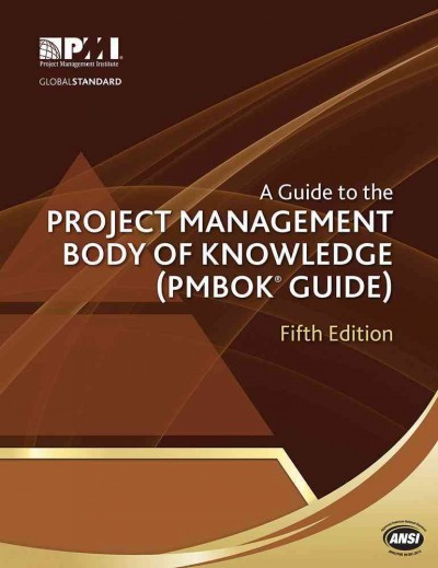 A Guide to the Project Management Body of Knowledge (PMBOK® Guide)?Fifth Edition