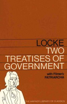 TWO TREATISES OF GOVERNMENT WITH A SUPPLEMENT CONTAINING SIR ROBERT FILMER'S P (Hafner Library of Classics)