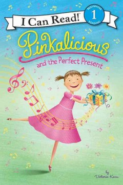 Pinkalicious and the Perfect Present (I Can Read Level 1)