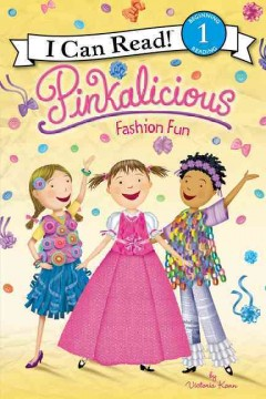 Pinkalicious: Fashion Fun (I Can Read Level 1)