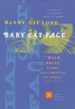 Baby Cat-Face (Harvest American Writing)