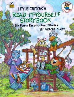 Little Critter's Read It Yourself Storybook