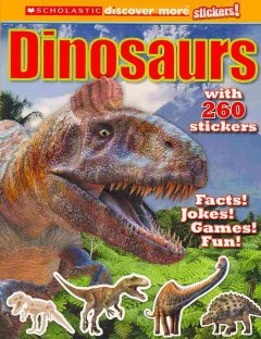 Scholastic Discover More: Dinosaurs Stickerbook