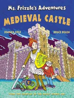 Ms. Frizzle's Adventures: Medieval Castle