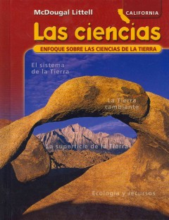 McDougal Littell Science California: Student Edition Spanish Grade 6 Earth Science 2007 (Spanish Edition)