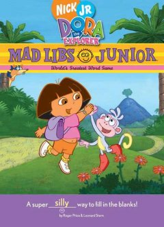 Dora the Explorer Mad Libs Junior