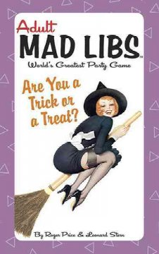 Are You a Trick or a Treat? (Adult Mad Libs)
