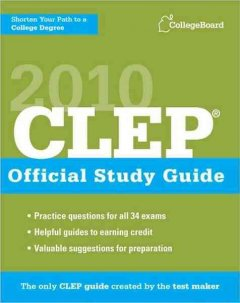 CLEP Official Study Guide 2010 (College Board CLEP: Official Study Guide)
