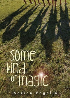 Some Kind of Magic (Neighborhood Novels)