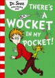 Show product details for There's a Wocket in My Pocket