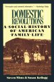 Show product details for Domestic Revolutions: A Social History Of American Family Life