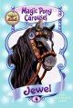 Show product details for Magic Pony Carousel #4: Jewel the Midnight Pony
