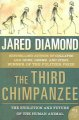 Show product details for The Third Chimpanzee: The Evolution and Future of the Human Animal (P.S.)