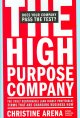 Show product details for The High-Purpose Company: The TRULY Responsible (and Highly Profitable) Firms That Are Changing Business Now