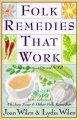 Show product details for Folk Remedies That Work: By Joan and Lydia Wilen, Authors of Chicken Soup & Other Folk Remedies