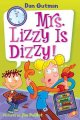 Show product details for My Weird School Daze #9: Mrs. Lizzy Is Dizzy!