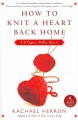 Show product details for How to Knit a Heart Back Home: A Cypress Hollow Yarn Book 2 (A Cypress Hollow Yarn Novel)