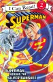 Show product details for Superman Classic: Superman versus the Silver Banshee (I Can Read Level 2)