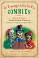 Show product details for It's Beginning to Look a Lot Like Zombies!: A Book of Zombie Christmas Carols