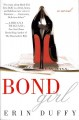 Show product details for Bond Girl: A Novel