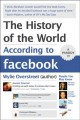 Show product details for The History of the World According to Facebook