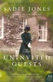 Show product details for The Uninvited Guests: A Novel