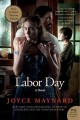 Show product details for Labor Day Movie Tie- In Edition: A Novel (P.S.)
