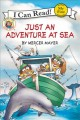 Show product details for Little Critter: Just an Adventure at Sea (My First I Can Read)