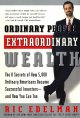 Show product details for Ordinary People, Extraordinary Wealth: The 8 Secrets of How 5,000 Ordinary Americans Became Successful Investors--and How You Can Too