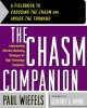 Show product details for The Chasm Companion: Implementing Effective Marketing Strategies for High-Technology Companies
