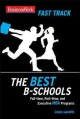 Show product details for BusinessWeek Fast Track: The Best B-Schools (Businessweek Fast Track Guides)