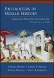 Show product details for Encounters in World History: Sources and Themes from the Global Past, Volume One