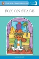 Show product details for Fox on Stage (Penguin Young Readers, L3)